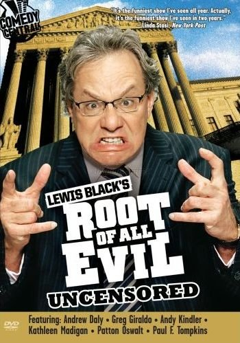 Lewis Black's Root of All Evil Uncensored