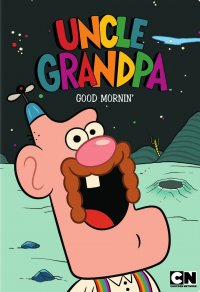 Uncle Grandpa: Good Mornin'